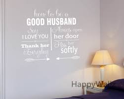 how to be a good husband love quotes wall stickers decorative diy how to be a good husband love quotes wall stickers decorative diy lovers love lettering custom colors quote wall art decals q137 in wall stickers from home