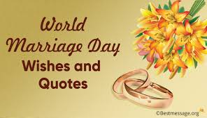 marriage day quotes world marriage day wishes and quotes wedding anniversary messages