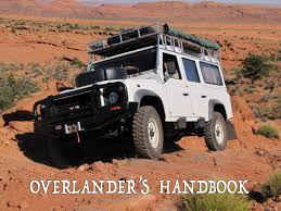 land rover daktari overlander u0027s handbook join team maxing out in their adventures as