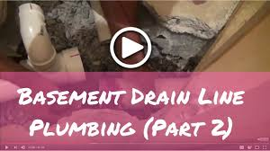 how to plumb basement bathroom drain lines part 2 youtube