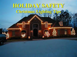 Lighting Tips Holiday Safety Christmas Lighting Tips Ppt Download