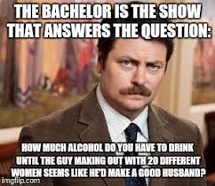 The Bachelor Meme - the bachelor is now a social experiment thanks to ghostofchurch for