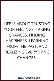 Love Second Chance Quotes by Best 25 Quotes About Taking Chances Ideas Only On Pinterest