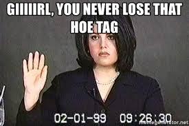 giiiiirl you never lose that hoe tag monica lewinsky meme generator