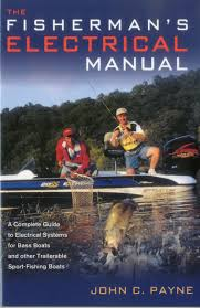 fisherman u0027s electrical manual a complete guide to electrical