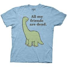 all my friends are dead dinosaur t shirt clothing