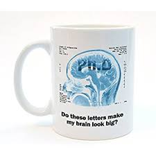 phd graduation gifts ph d mug graduation gift coffee or tea mug