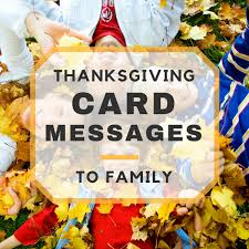 thanksgiving card wording happy thanksgiving card messages to family