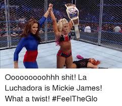 What A Twist Meme - teelc ooooooooohhh shit la luchadora is mickie james what a twist