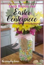 Mason Jar Centerpiece Ideas Mason Jar Easter Centerpiece The Everyday Home