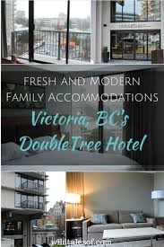 victoria bc u0027s doubletree hotel fresh and modern family