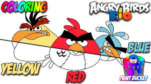 how to color angry birds rio red yellow and blue angry birds