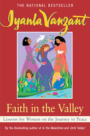 Iyanla Vanzant Quotes On Love by Faith In The Valley Book By Iyanla Vanzant Official Publisher