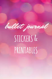 journaling templates free easy way to start a bullet journal with free printables stickers easy way to start a bullet journal with free printables stickers and bullet journal word of the year inspiration