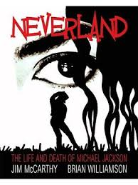 biography book michael jackson neverland the life and death of michael jackson by jim mccarthy