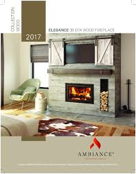 ambiance elegance 36 wood fireplace friendly firesfriendly fires