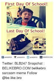 first day of school last day of school desifun com twitter blb247