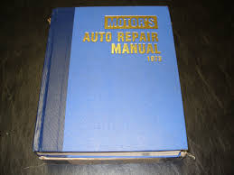 motors auto repair manual 1973 motors 9780910992145 amazon com
