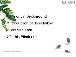 On His Blindness John Milton Meaning John Milton U0026 Paradise Lost Ppt Download