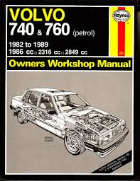 haynes volvo 740 u0026 760 service repair manual 1982 1989 petrol