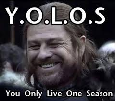 Yolo Meme - yolo you only live one season memes and comics