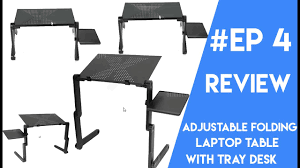 adjustable folding laptop table with tray desk review youtube
