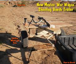 Portable Shooting Bench Building Plans New Mexico U0027war Wagon U0027 Shooting Bench Trailer A Mobile Stable