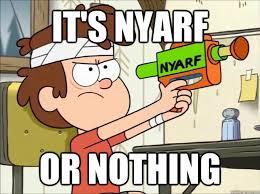 Funny Gravity Falls Memes - nyarf or nothing gravity falls pinterest gravity falls