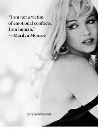 Marilyn Monroe Meme - i am not a victim of emotional conflicts i am human marilyn monroe