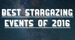 the best stargazing events of 2016 plan your cing trips now