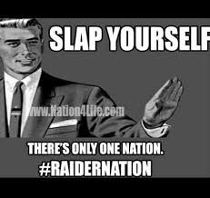 Raider Nation Memes - 221 best raiders images on pinterest raider nation 4 life and
