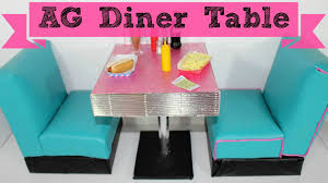american doll dining table diy american doll diner table youtube