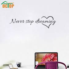 online get cheap adhesive wall quotes aliexpress com alibaba group never stop dreaming wall stickers inspiring quotes stickers decorative adhesive vinyl wall decals china