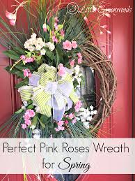 Springtime Wreaths Perfectly Pink Roses Wreath For Spring 3 Little Greenwoods