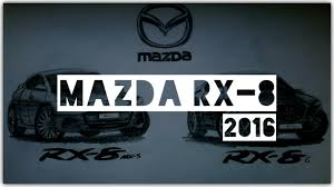 mazda logo 2016 mazda rx 8 2016 drawing youtube
