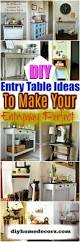 diy entry table ideas to make your entryway perfect u2022 diy home decor