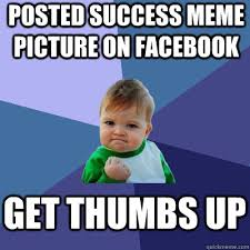 Thumbs Up Kid Meme - posted success meme picture on facebook get thumbs up success