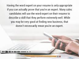 the word resume 5 phrases to omit from your sales resume
