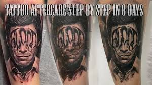 best tattoo aftercare step by step in 8 days youtube