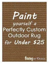 Diy Outdoor Rug Create A Perfectly Painted Outdoor Rug For Less Than 25 Diy