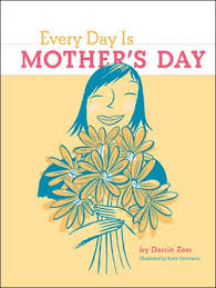 mothers day books every day is s day chronicle books