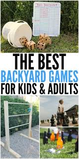 Backyard Games Kids by Best Backyard Games For Kids And Adults