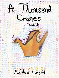 a thousand cranes volume 1 sample chapter ashlee craft u0027s world