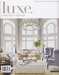 Home Design Magazine Washington Dc Luxe Interiors U0026 Design U2014 Phoenix Handcraft