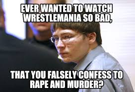 Wrestlemania Meme - ask yourself this question before claiming to be a wrestling fan