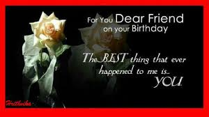 happy birthday dear friend greeting cards birthday of dear friend