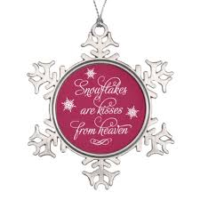 snowflakes are kisses from heaven snowflake pewter