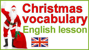 christmas vocabulary christmas traditions english lesson youtube