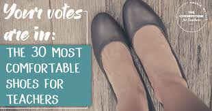 Most Comfortable Shoes For Male Nurses Your Votes Are In The 30 Most Comfortable Shoes For Teachers