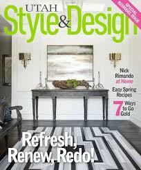 utah style u0026 design spring 2015 by utah style u0026 design issuu